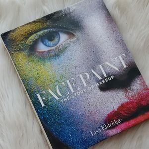 Face Paint The Story of Makeup book